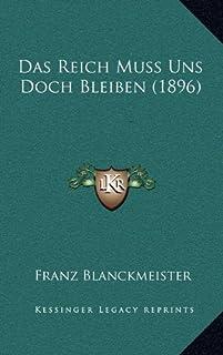 Das Reich Muss Uns Doch Bleiben (1896)
