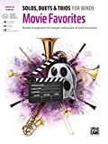 Solos, Duets & Trios for Winds: Movie Favorites for Horn in F: Flexible Arrangements for Multiple Combinations of Wind Instruments: Flexible ... Instruments, Book & Online Audio/Software/PDF