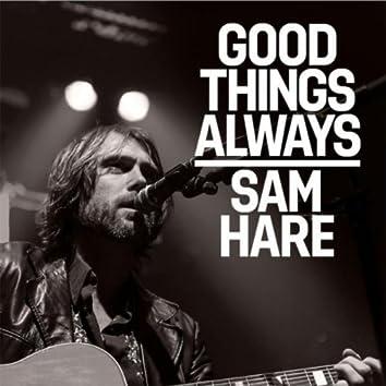 Good Things Always