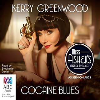 Cocaine Blues                   By:                                                                                                                                 Kerry Greenwood                               Narrated by:                                                                                                                                 Stephanie Daniel                      Length: 5 hrs and 48 mins     77 ratings     Overall 4.6