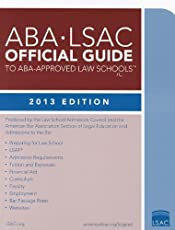 ABA-LSAC Official Guide to ABA-Approved Law Schools, 2013