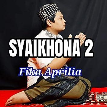 Syaikhona 2 (feat. Fika Aprilia)