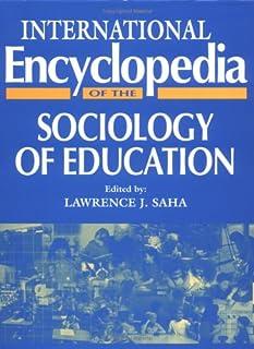 International Encyclopedia of Sociology of Education