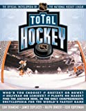 Total Hockey: The Official Encyclopedia of the National Hockey League