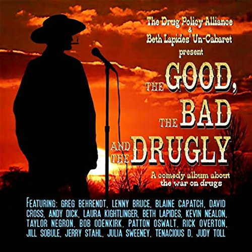 The Good, the Bad, and the Drugly audiobook cover art