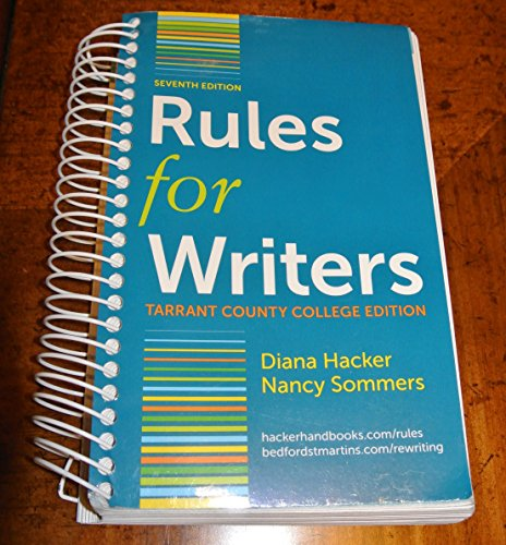 Rules for Writers (Tarrant County College Edition)