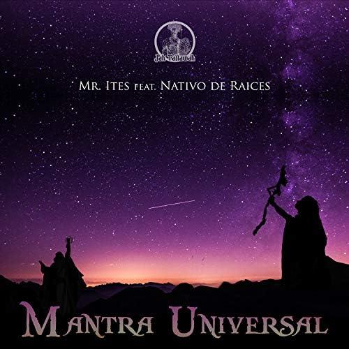 Nativo De Raíces & Mr. ites