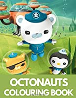 Octonauts Colouring Book: Amazing Coloring Book for Boys & Girls, Octonauts Books for Children
