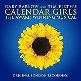 Calendar Girls The Musical (Originial London Recording)