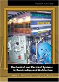 Mechanical and Electrical Systems in Construction and Architecture (4th Edition)