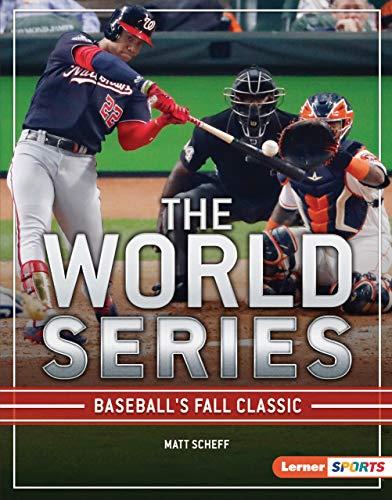 The World Series: Baseball's Fall Classic (The Big Game (Lerner  Sports)) (English Edition)