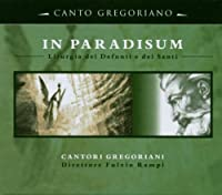 In Paradisum by Canto Gregoriani