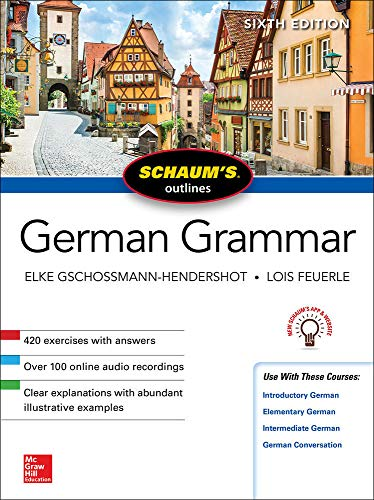 Schaum's Outline of German Grammar, Sixth Edition (Schaum's Outlines)