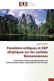 Fonctions critiques et EDP elliptiques sur les variétés Riemanniennes: Fonctions critiques et phénomènes de concentration autour du problème de Yamabe (Omn.Univ.Europ.)