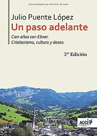 Resultado de imagen de Julio López, Un paso hacia adelante. Cien años con Ebner