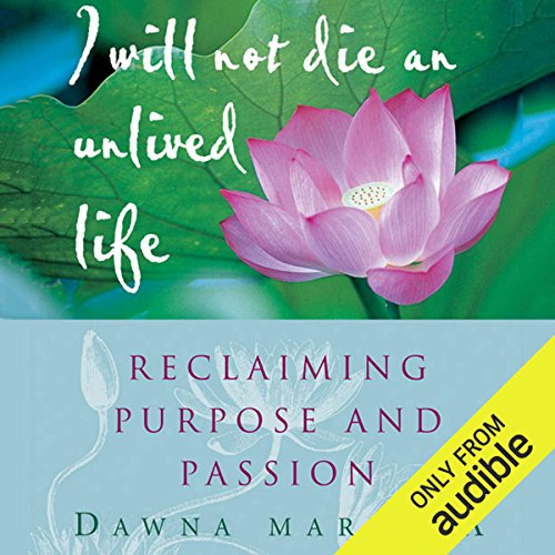 I Will Not Die an Unlived Life: Reclaiming Purpose and Passion Titelbild