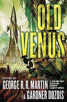 Old Venus by Gardner Dozois & George R.R. Martin