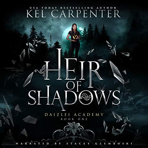 Heir of Shadows Audiobook By Kel Carpenter cover art