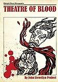 THEATRE OF BLOOD (1) (Midnight Movie Monographs)
