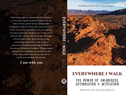 Everywhere I Walk: The Power of Awareness, Affirmation & Activation (English Edition)