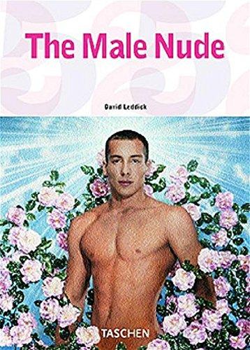 The Male Nude - TASCHEN 25 Jubiläumsausgabe: 25 Jahre TASCHEN