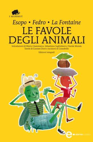 Le favole degli animali (eNewton Classici) by Jean de La Fontaine