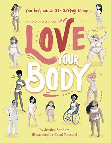 Sanders, J: Love Your Body