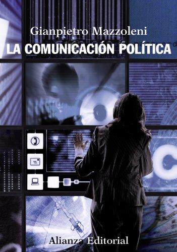 La comunicación política (El libro universitario - Manuales)