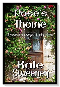 Rose's Thorne by [Kate Sweeney]