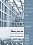 Planungsatlas: Praxishandbuch Bauentwurf (Bauwerk) - Joachim P. Heisel