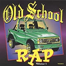 Old School Rap Volume 1