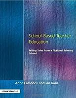 School-Based Teacher Education (Manchester Metropolitan University Education)