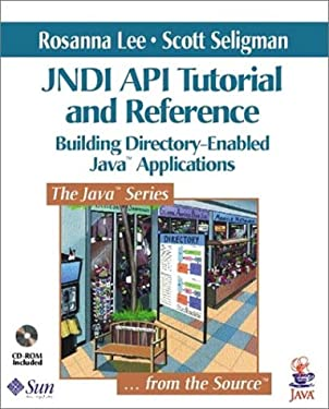 JNDI API Tutorial and Reference: Building Directory-Enabled Java¿ Applications