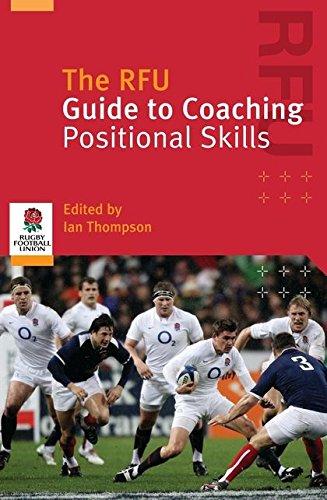 RFU Guide to Coaching Positional Skills
