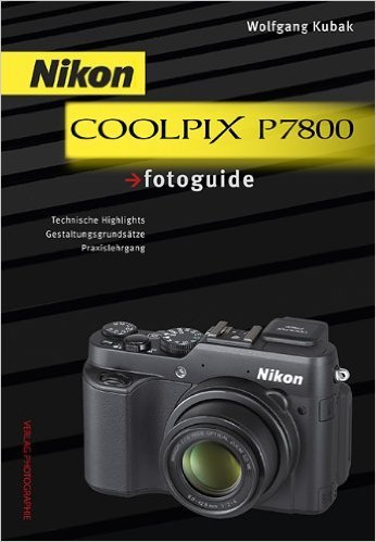 Nikon COOLPIX P7800 fotoguide ( November 2013 )