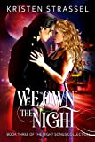 We Own the Night (The Night Songs Collection Book 3) (English Edition)