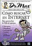 Como Buscar En Internet: Aproveche El Tiempo Conectado (PC Users La Computacion Que Entienden Todos)