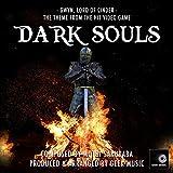 Dark Souls - Gwyn, Lord Of Cinder - Theme Song