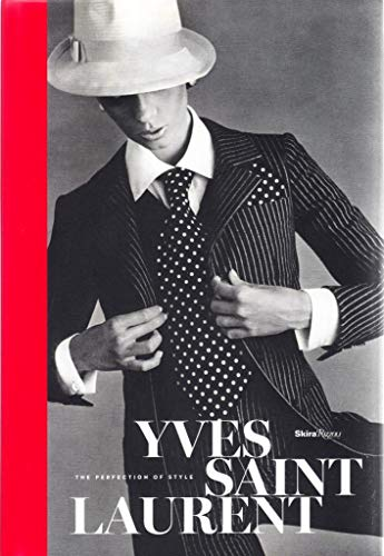 Price comparison product image Yves Saint Laurent: The Perfection of Style