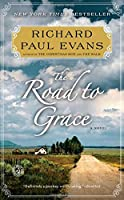 The Road to Grace (The Walk Series) by Richard Paul Evans(2013-03-05)