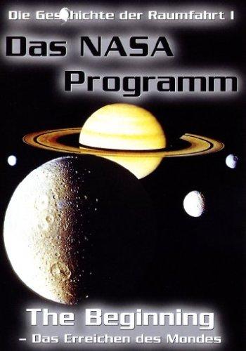 Das NASA-Programm - The Beginning