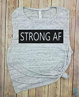 Strong AF Workout Tank, Muscle Tank, Funny Workout tank, gym shirt, yoga, funny shirt, Workout Shirt, Suck it up, npc shirt, gym shirt