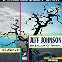 No Shadow of Turning by Jeff Johnson