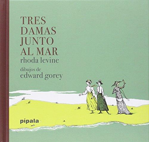 Tres Damas Junto Al Mar (PIPALA)