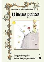 Der kleine Prinz. Li juenes princes, Le Petit Prince - Ancien français: Altfranzoesisch