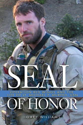 Seal of Honor Operation Red Wings and the Life of Lt Michael P Murphy USN product image