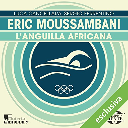 Eric Moussambani. L'anguilla africana copertina