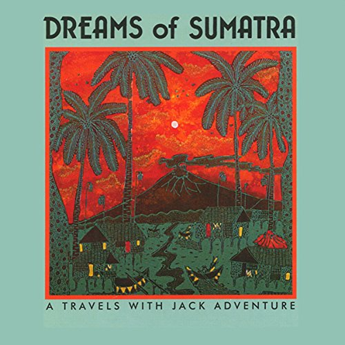 Dreams of Sumatra audiobook cover art