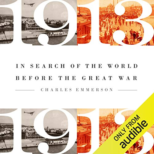 1913: In Search of the World Before the Great War Titelbild