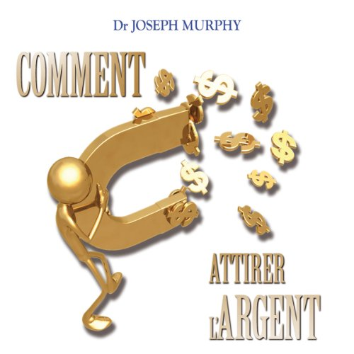 Comment attirer l'argent audiobook cover art